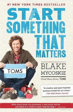 Start Something That Matters book jacket