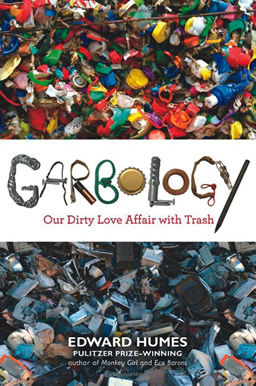 Front cover of Garbology - 2015 common read